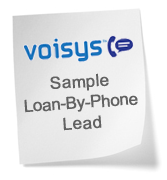 VOISYS loan by phone custom interactive voice response service sample lead
